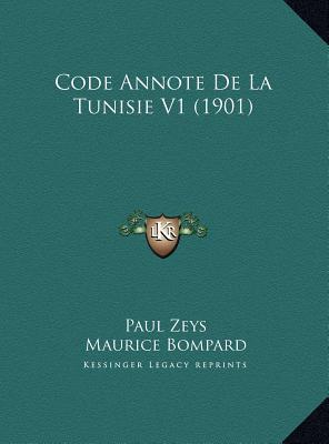 Code Annote de La Tunisie V1 (1901)