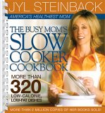 The Busy Mom's Slow Cooker Cookbook