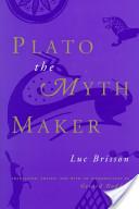 Plato the Myth Maker
