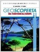 Geoscoperta. Con espansione online. Per la Scuola media