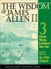 The Wisdom of James Allen II