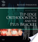 Tip-Edge Orthodontics and the Plus Bracket
