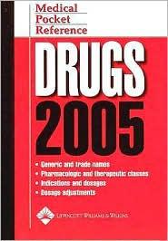 Medical Pocket Reference: Drugs 2005