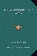 Mr Waddington of Wyck