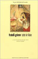 Fratelli Grimm Tutte Le Fiabe