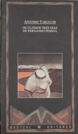 Os últimos três dias de Fernando Pessoa