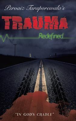 Trauma Redefined