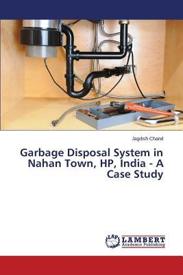 Garbage Disposal System in Nahan Town, HP, India - A Case Study