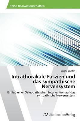 Intrathorakale Faszien und das sympathische Nervensystem