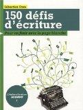 150 défis d'écriture