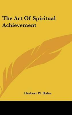 The Art of Spiritual Achievement