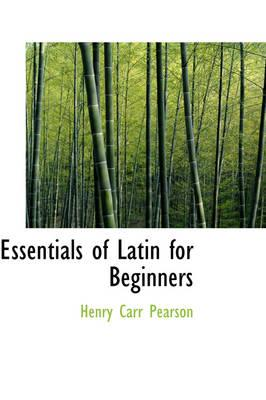 Essentials of Latin for Beginners