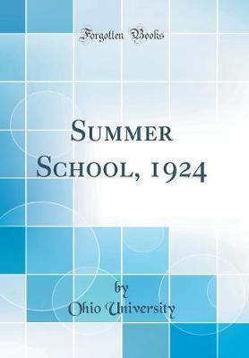Summer School, 1924 ...