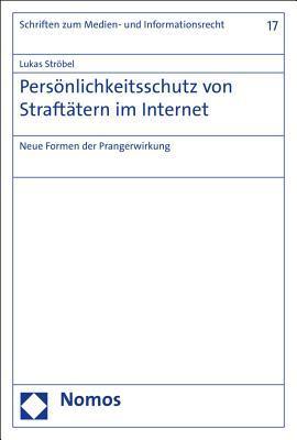 Personlichkeitsschutz Von Straftatern Im Internet