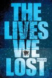 The) Lives We Lost, the (Fallen World Trilogy