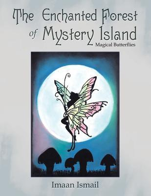 The Enchanted Forest of Mystery Island