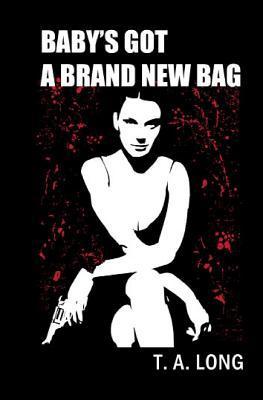 Baby's Got a Brand New Bag