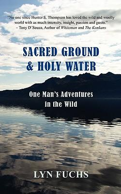 Sacred Ground & Holy Water