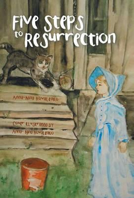Five Steps to Resurrection
