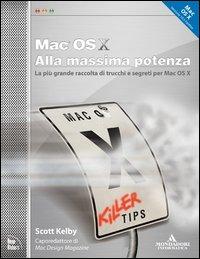 Mac OS X alla massima potenza