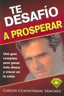 Te Desafio a Prosper...