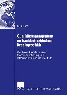 Qualitatsmanagement Im Bankbetrieblichen Kreditgeschaft