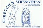 Stretch and Strengthen for Rehabilitation and Development