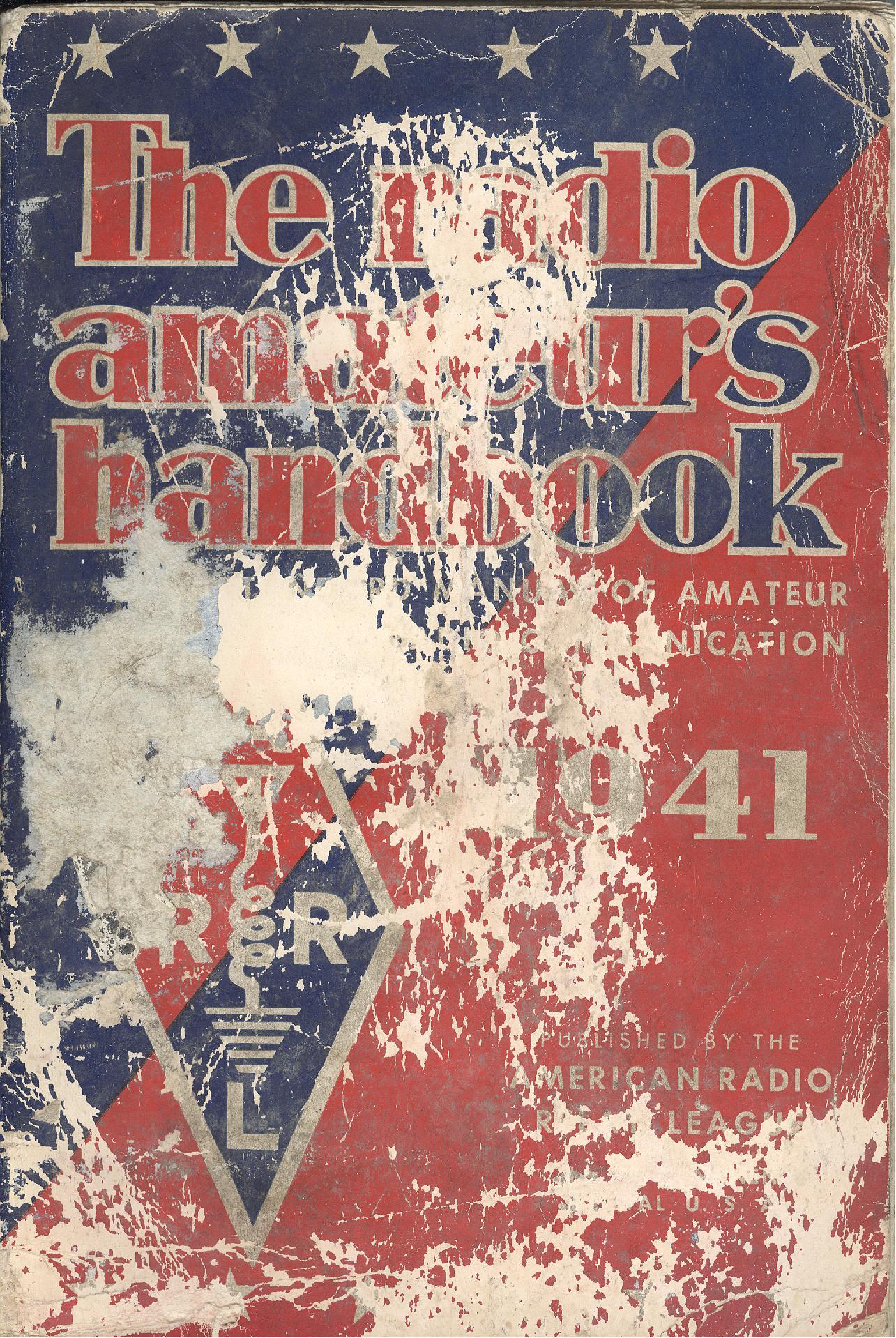 The Radio Amateur's Handbook 1941