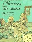 Child's First Book About Play Therapy