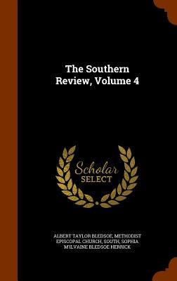 The Southern Review, Volume 4