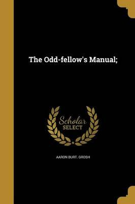 ODD-FELLOWS MANUAL