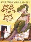 How Do Dinosaurs Say...