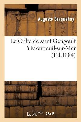 Le Culte de Saint Gengoult a Montreuil-Sur-Mer
