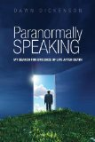 Paranormally Speaking