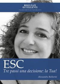 ESC. Tre passi una decisione