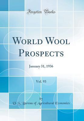 World Wool Prospects, Vol. 93