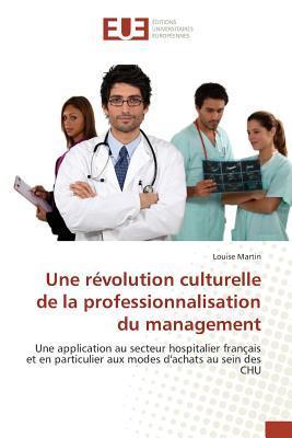 Une Revolution Culturelle de la Professionnalisation du Management
