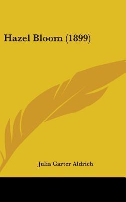 Hazel Bloom (1899)
