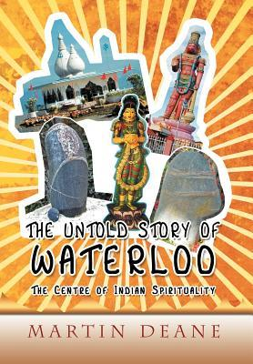 The Untold Story of Waterloo