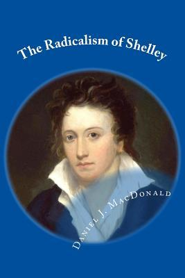 The Radicalism of Shelley