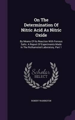 On the Determination of Nitric Acid as Nitric Oxide