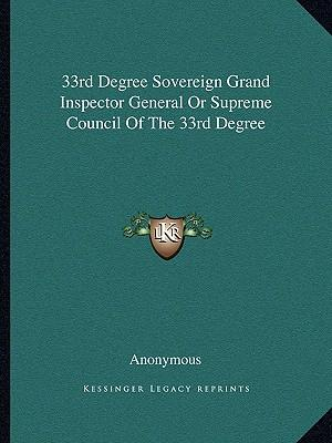 33rd Degree Sovereign Grand Inspector General or Supreme Council of the 33rd Degree