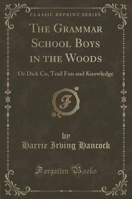 The Grammar School Boys in the Woods