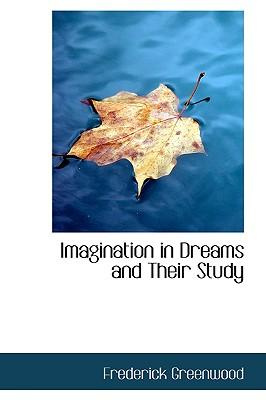 Imagination in Dreams and Their Study