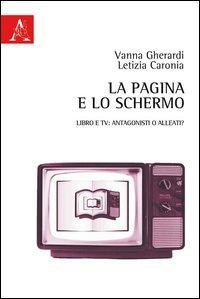 La pagina e lo schermo. Libro e TV
