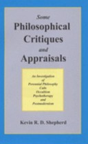 Some philosophical critiques and appraisals