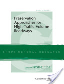 Preservation Approaches for High-traffic-volume Roadways