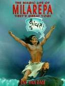 The Magic Life of Milarepa, Tibet's Great Yogi