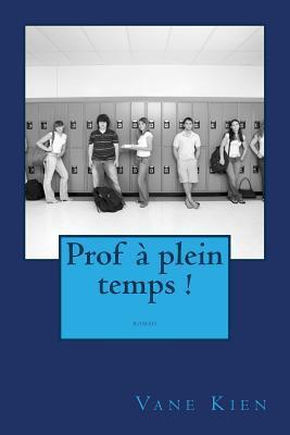 Prof À Plein Temps!