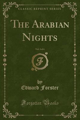 The Arabian Nights, Vol. 3 of 4 (Classic Reprint)
